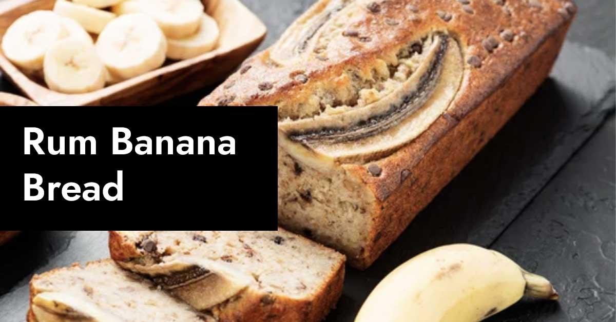 Rum Banana Bread Recipe